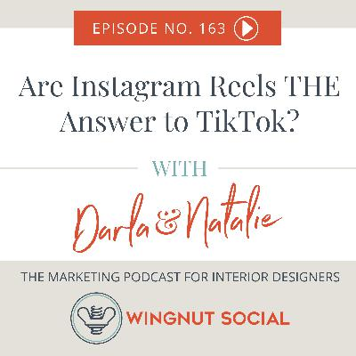 Are Instagram Reels THE Answer to TikTok? - Episode 163