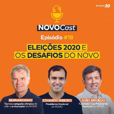 #18  ELEIÇÕES 2020 E OS DESAFIOS DO NOVO