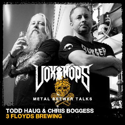The Culture of Beer & Metal with Todd Haug & Chris Boggess of 3 Floyds Brewing