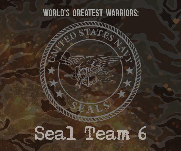 Episode 31:  World's Greatest Warriors: Seal Team Six