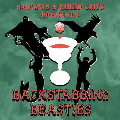 Bonus - Backstabbing Beasties