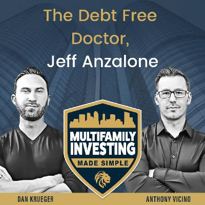 The Debt Free Doctor, Jeff Anzalone
