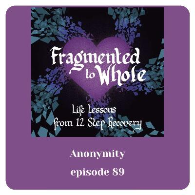 Anonymity | Episode 89