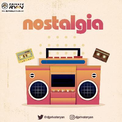 Private Ryan Presents Nostalgia Part 2 (The Freestyle) RAW