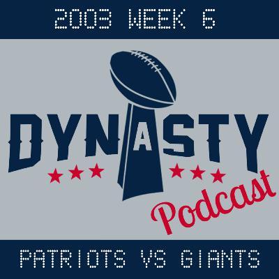 2003 Week 6: Patriots vs Giants