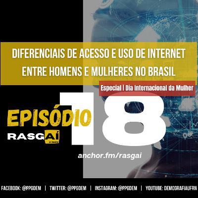 #18 | Diferenciais de acesso e uso de internet entre homens e mulheres no Brasil | Raquel Guimarães