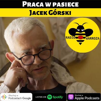 Praca w pasiece - Jacek Górski