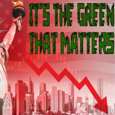 6/8/20: IT'S THE GREEN THAT MATTERS