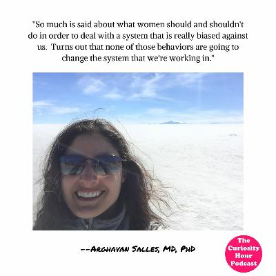 Episode 147 - Arghavan Salles, MD, PhD (Curiosity Hour Podcast by Tommy Estlund & Dan Sterenchuk)