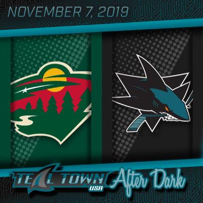 Minnesota Wild vs San Jose Sharks - 11-7-2019 - Teal Town USA After Dark (Postgame)