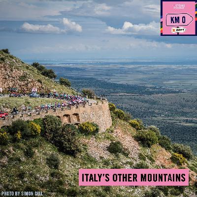 156: Kilometre 0 – Italy's other mountains