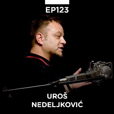 EP 123: Uroš Nedeljković Bjuti, advokat i svetski putnik - Pojačalo podcast
