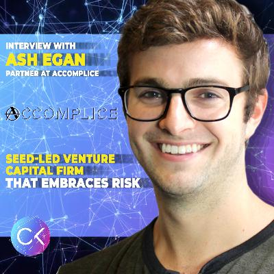 🌱Seed-led Venture Capital Firm That Embraces Risk (w/ Ash Egan & Constantin Kogan)