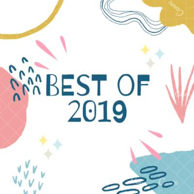 Best of 2019 Review Episode
