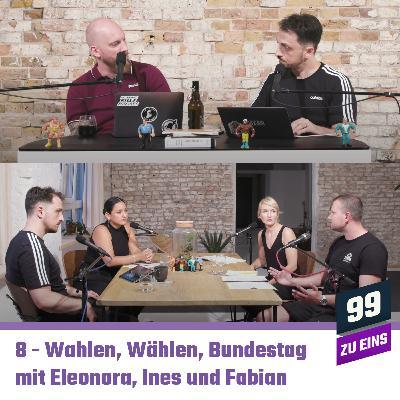 8 - Wahlen, Wählen, Bundestagswahl