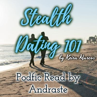 Stealth Dating 101 by Keira Marcos