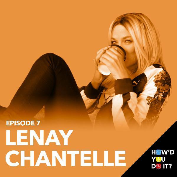 7: Lenay Chantelle - My Life In Spanish   Episode 7