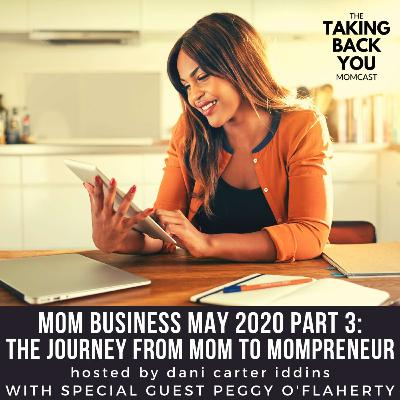 47: The Journey From Mom To Mompreneur