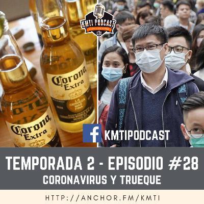 T2 - Episodio #28 - Coronavirus y Trueque