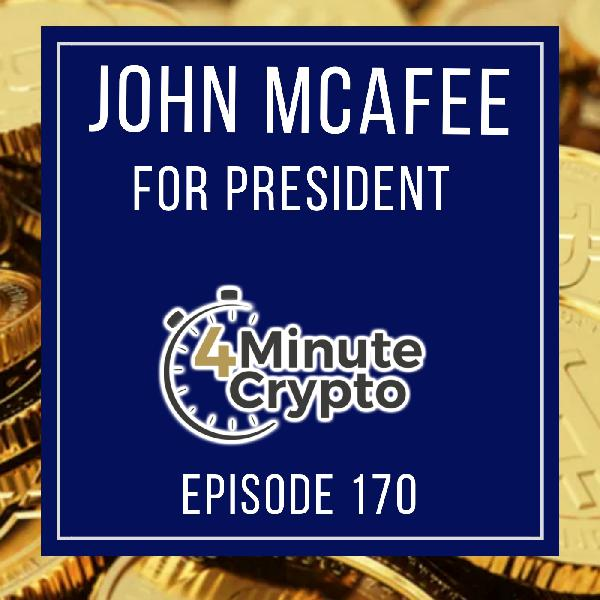 John McAffee To Promote Crypto in 2020 Presidential Race