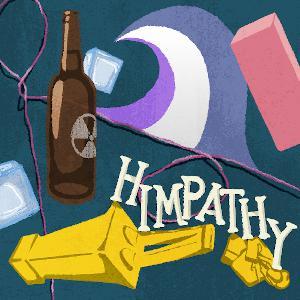Himpathy (MEN, Part 7)