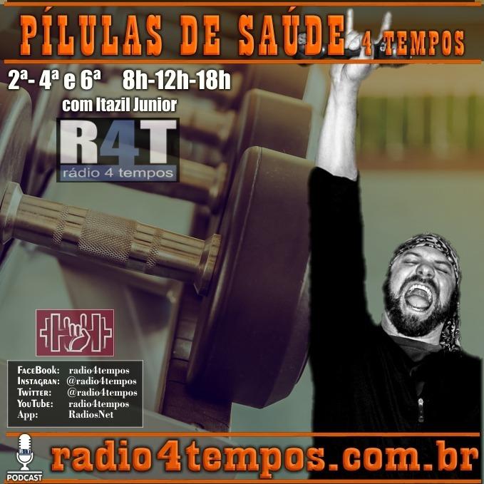 Rádio 4 Tempos - Pílulas de Saúde - 28:Rádio 4 Tempos