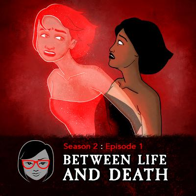 Between Life And Death (with June Ahern)