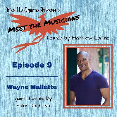Episode 9: Meet Wayne Mallette