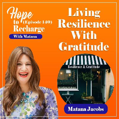 Living Resilience With Gratitude (Solo)