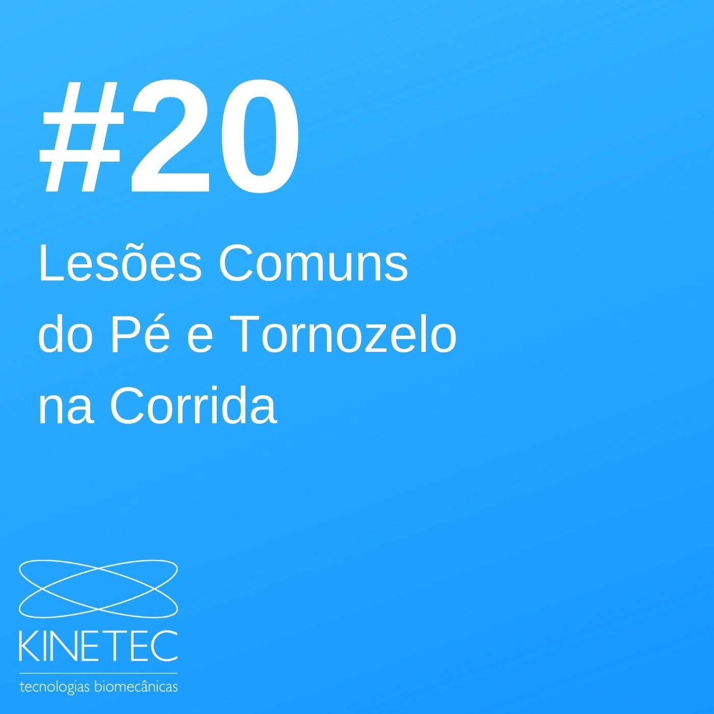 #020 Lesões Comuns do Pé e do Tornozelo na Corrida