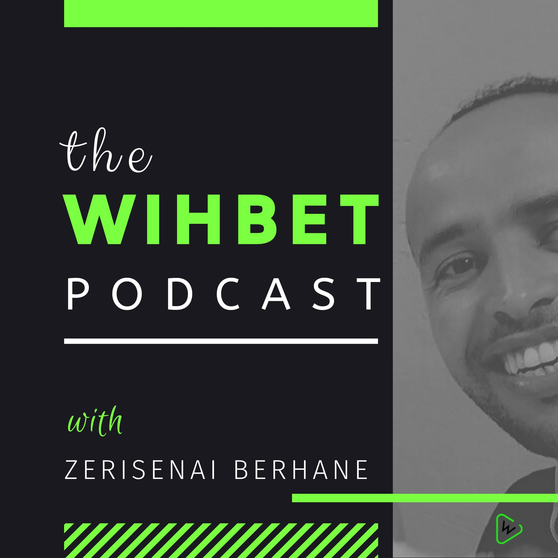 The Wihbet Podcast