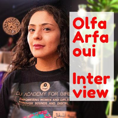 Interview mit Olfa Arfaoui, Gründerin der DJ Academy for Girls in Tunesien