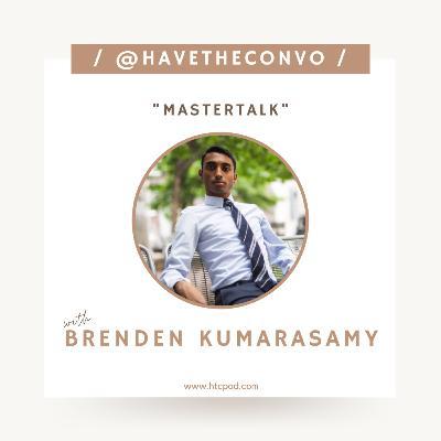 MasterTalk with Brenden