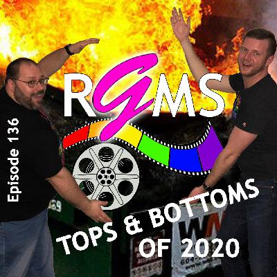 RGMS EP 136: Tops & Bottoms Of 2020