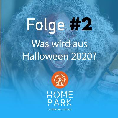 Folge #2 - Was wird aus Halloween 2020?