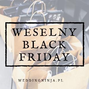 11. Weselny Black Friday