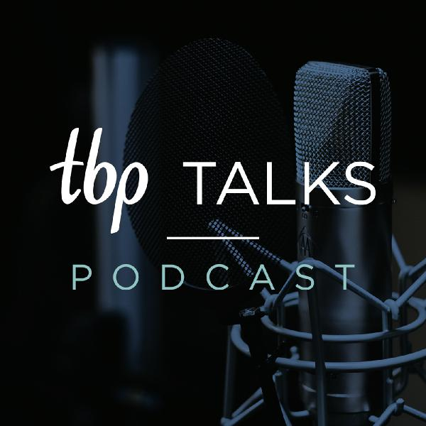 TBP Talks Ep 7: All Things Nutrition With Health & Food Journalist Samantha Hadadi