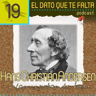 Episodio 19: Hans Christian Andersen y los cuentos de hada