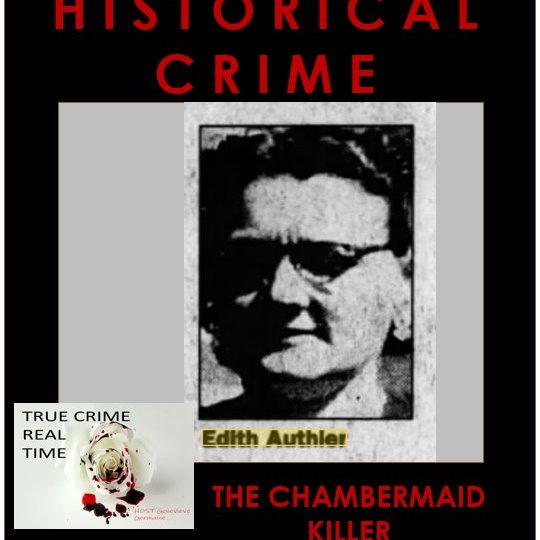 #26 - London's Sordid Past - Part 1 - The Chambermaid Killer