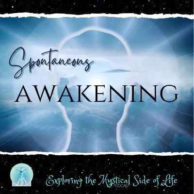 Spontaneous Awakening