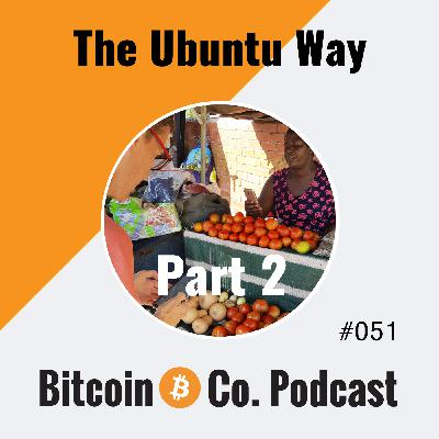 Part 2 Zimbabwe: Living in a Multi-Currency World – Bitcoin in Africa: The Ubuntu Way