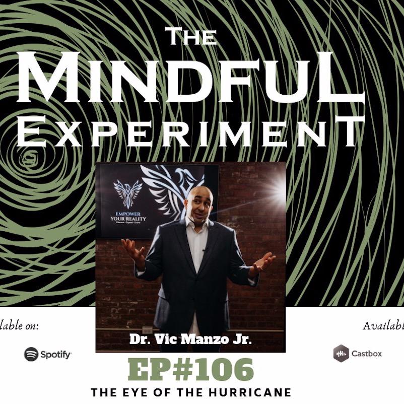 EP#106 - The Eye of the Hurricane
