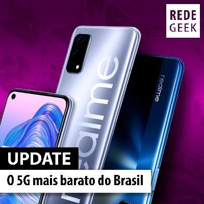UPDATE - O 5G mais barato do Brasil