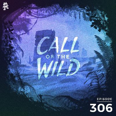 306 - Monstercat: Call of the Wild