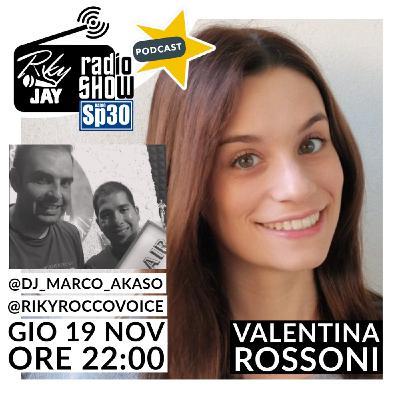 RikyJay Radio Show - ST.2 N.49 - Ospite Valentina Rossoni