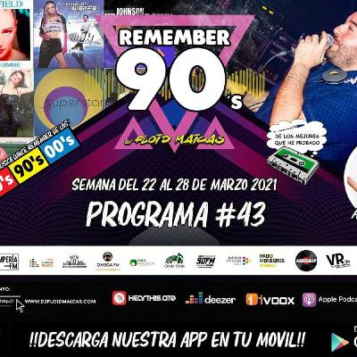 #43 Remember 90s Radio Show by Floid Maicas