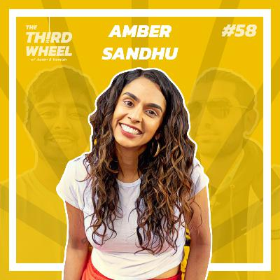 #58 ft. Amber Sandhu - Radio and TV Presenting, Women's Cricket & Trusting your Partner