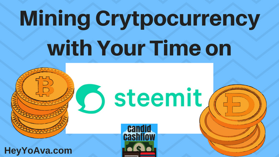 7: Mining Cryptocurrency With Your Time on Steemit.com   Work at Home   Entrepreneur   Make Money Online   Passive Income