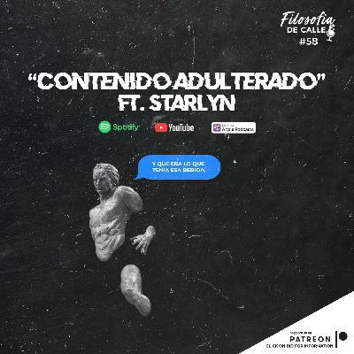 058. CONTENIDO ADULTERADO FT STARLYN