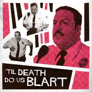 Til Death Do Us Blart 2020